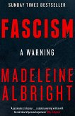 Fascism: A Warning - Madeleine Albright -