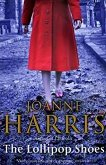 The Lollipop Shoes - Joanne Harris - книга