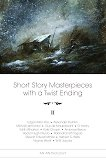 Short Story Masterpieces with a Twist Ending - vol. 2 -