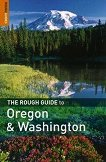 The Rough Guide to Oregon and Washington - Jeff Dickey -