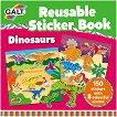 Galt: Динозаври - книжка със стикери за многократна употреба : Dinosaurs - reusable sticker book -