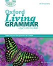 Oxford Living Grammar - Upper-Intermediate (B2): Граматика по английски език за 9., 10., 11. и 12. клас с отговори + CD-ROM - Ken Paterson -