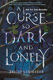 A Curse So Dark and Lonely - Brigid Kemmerer - книга