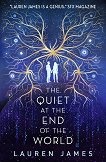 The Quiet at the End of the World -