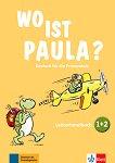 Wo ist Paula? - ниво 1 и ниво 2: Книга за учителя + CD и DVD -