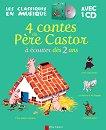 4 contes du Pere Castor a ecouter des 2 ans -