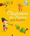 Chansons de France pour les petits - Volume 3 -