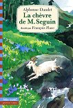La chevre de M. Seguin - Alphonse Daudet -