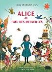 Alice au pays des merveilles - Lewis Carroll -