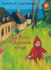 Le Petit Chaperon rouge - Charles Perrault -