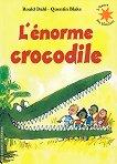 L'enorme crocodile - Roald Dahl -