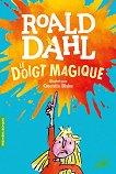 Le doigt magique - Roald Dahl - книга