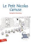 Le Petit Nicolas s'amuse - Rene Goscinny, Jean-Jacques Sempe -