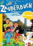 Das Zauberbuch fur Bulgarien: Учебник по немски език за 4. клас - учебник