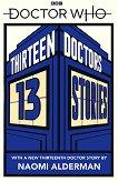 Doctor Who: Thirteen Doctors, 13 stories -