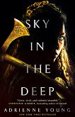 Sky in the Deep -