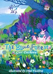 The Blue Forest -