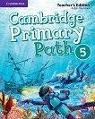 Cambridge Primary Path - ниво 5: Книга за учителя по английски език - помагало