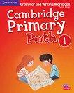 Cambridge Primary Path - ниво 1: Граматика + тетрадка за упражнения по английски език - помагало