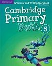Cambridge Primary Path - ниво 5: Граматика + тетрадка за упражнения по английски език - помагало