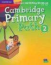 Cambridge Primary Path - ниво 2: Граматика + тетрадка за упражнения по английски език - помагало