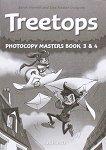 Treetops - ниво 3 и 4: Комплект от материали за учителя по английски език - Sarah Howell, Lisa Kester-Dodgson -