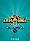 World Explorers - ниво 1: Комплект от материали за учителя - Sarah Phillips, Paul Shipton -