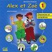 Alex et Zoe - ниво 1 (A1.1): CD с песни и детски стихчета по френски език за 1. и 2. клас : Nouvelle edition - Colette Samson -