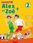 Alex et Zoe - ниво 2 (A1): Учебник по френски език за 3. и 4. клас Nouvelle edition -