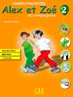 Alex et Zoe - ниво 2 (A1): Учебна тетрадка по френски език за 3. и 4. клас + CD : Nouvelle edition - Colette Samson -