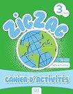 Zigzag - ниво 3 (A2.1): Учебна тетрадка по френски език - Hélène Vanthier -