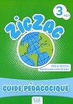 Zigzag - ниво 3 (A2.1): Ръководство за учителя по френски език - Hélène Vanthier, Marie-Laure Lions-Oliviéri -