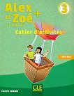 Alex et Zoe - ниво 3 (A1 - A2): Учебна тетрадка по френски език за 4. клас Nouvelle edition -