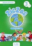 Zigzag - ниво 3 (A2.1): 3 CD с аудиоматериали по френски език - Hélène Vanthier -