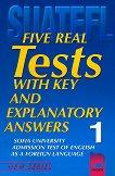Five Real Tests: Тестове по английски език за кандидат-студенти №1 - помагало