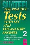 Five Practice Tests: Тестове по английски език за кандидат-студенти № 2 - учебник