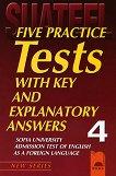 Five Practice Tests: Тестове по английски език за кандидат-студенти № 4 - Зелма Каталан, Елена Бърнева, Бистра Алексиева, Красимира Рангелова -