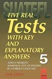 Five Practice Tests: Тестове по английски език за кандидат-студенти № 5 - помагало