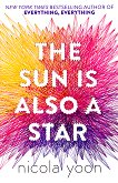 The Sun is Also a Star - Nicola Yoon -