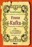 Erzahlungen von beruhmten Schriftstellern: Franz Kafka - Zweisprachige Erzahlungen - Franz Kafka -
