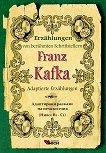 Erzahlungen von beruhmten Schriftstellern: Franz Kafka - Adaptierte Erzahlungen - Franz Kafka - книга