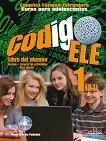Codigo ELE - ниво 1 (A1): Учебник по испански език + CD : 1 edicion - Maria Angeles Palomino -