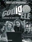 Codigo ELE - ниво 1 (A1): Учебна тетрадка по испански език 1 edicion - учебна тетрадка