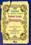 Stories by Famous Writers: Robert Louis Stevenson - Adapted stories -