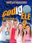 Codigo ELE - ниво 2 (A2): Учебник по испански език + CD : 1 edicion - Belen Doblas, Ainoa Polo, Olga Morales -