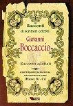 Racconti di scrittori celebri: Giovanni Boccaccio - Racconti adattati - Giovanni Boccaccio -