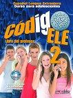 Codigo ELE - ниво 2 (A2): Книга за учителя по испански език + CD : 1 edicion - Belen Doblas, Ainoa Polo, Olga Morales -