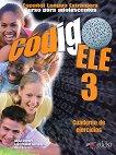 Codigo ELE - ниво 3 (B1): Учебна тетрадка по испански език : 1 edicion - Alicia Jimenez, Juan Manuel Fernandez, Rosa Basirico -