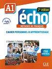 Echo - A1: Учебна тетрадка по френски език + отговори + CD : 2e edition - J. Girardet, J. Pecheur -