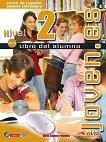 Joven.es - ниво 2 (A1 - A2): Учебник по испански език + CD : 1 edicion - Maria Angeles Palomino - помагало